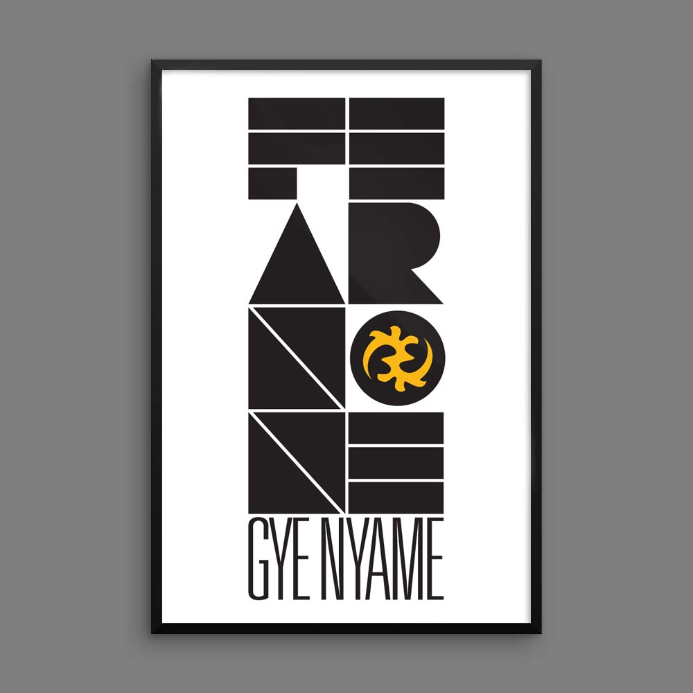 """Gye Nyame"" (Fear None) – Inspirational Wall Art Poster"