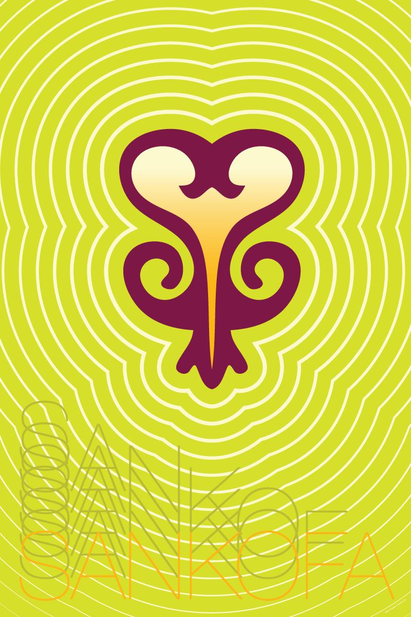 """Sankofa"" (Past Wisdom, Present Action) – Poster"