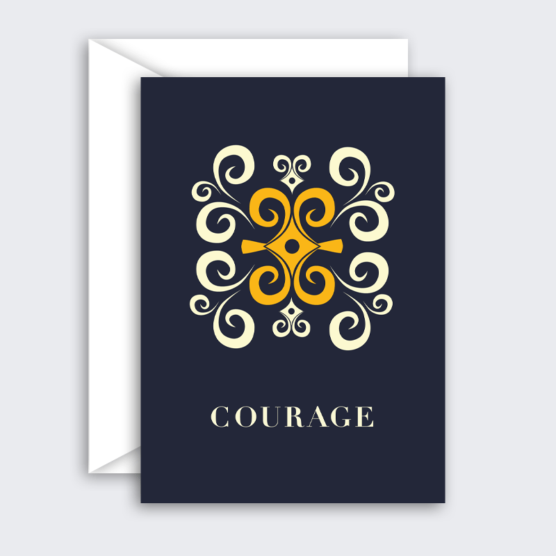 Have Courage – single or set of 8 blank greeting cards