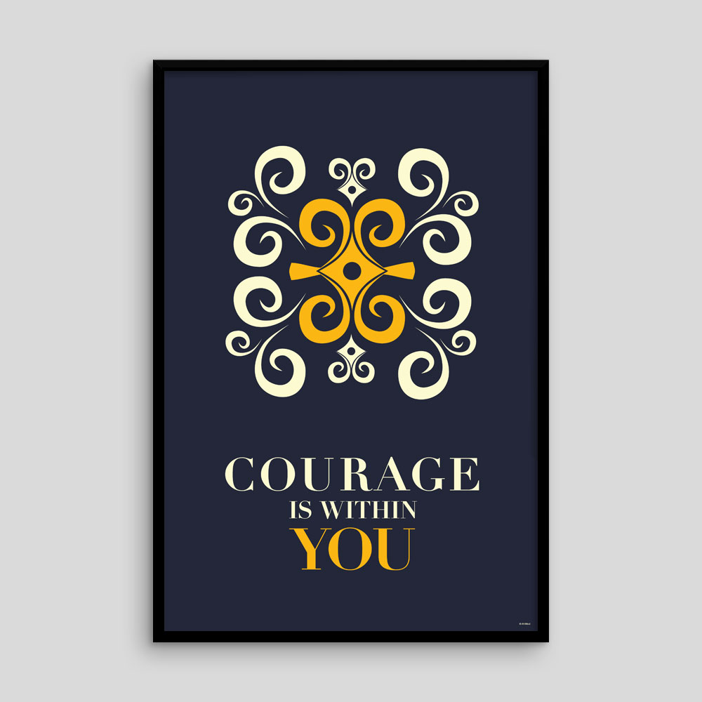 Courage is Within You – Inspirational Adinkra Poster