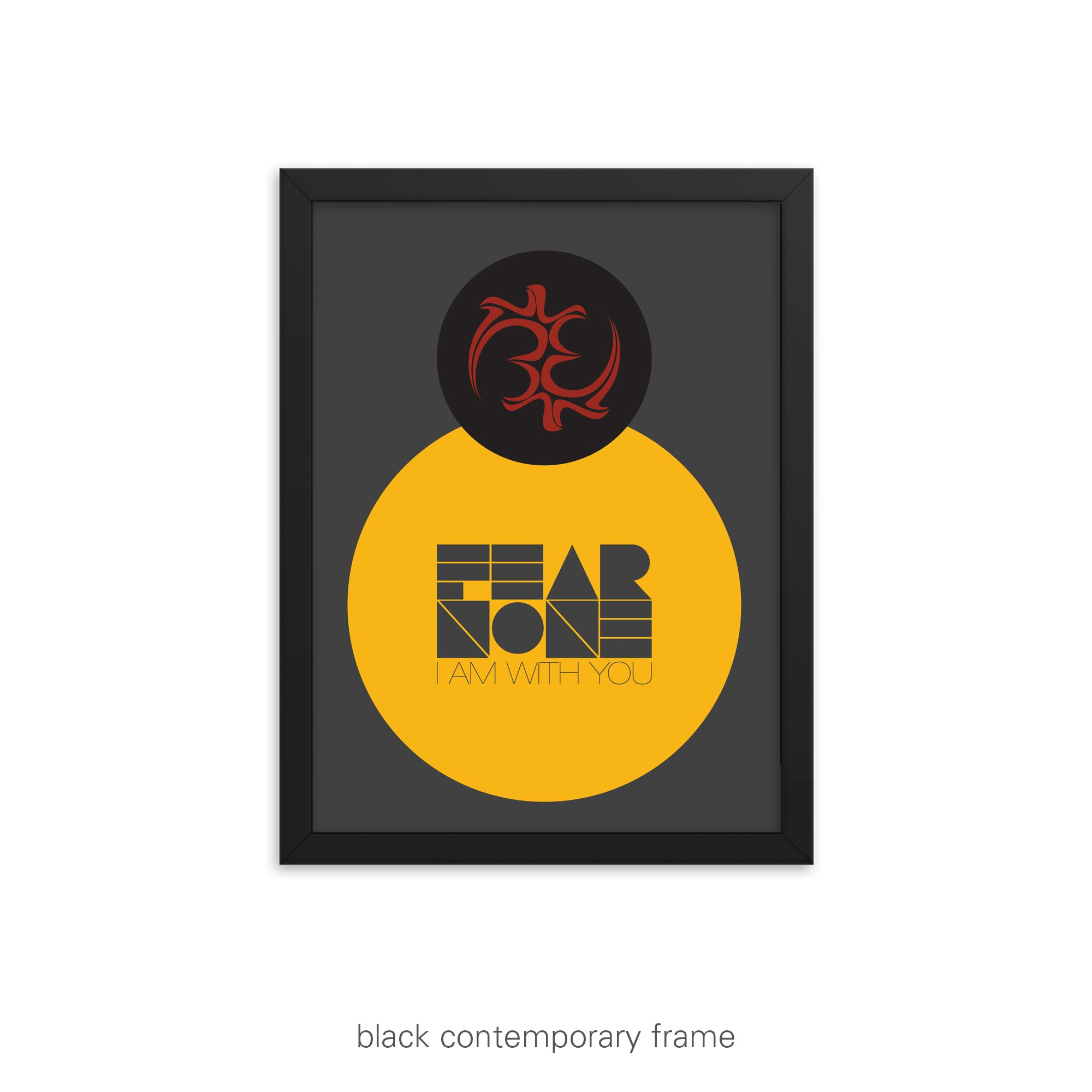 Fear None: I am with you – Inspirational Poster