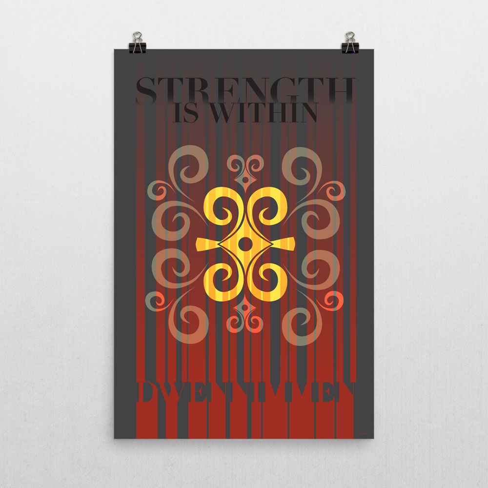 Strength is Within – Inspirational Adinkra Poster