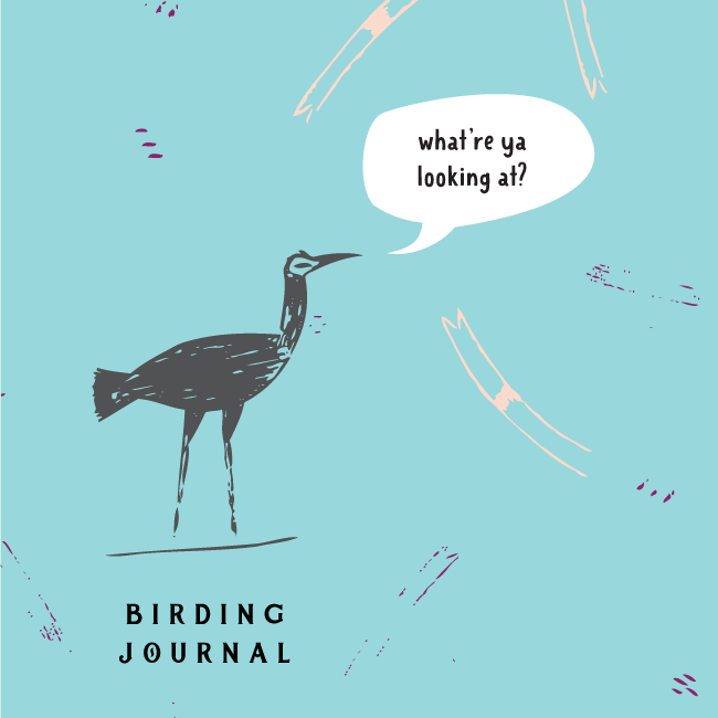 Quirky Birding Journal – what're ya looking at?