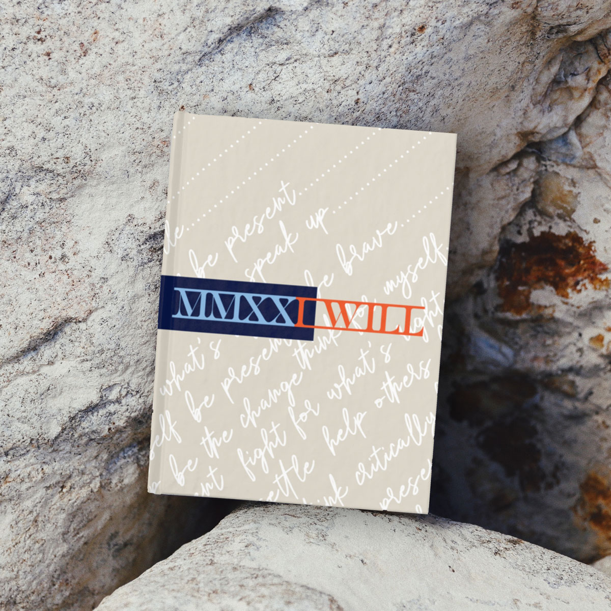 2021 (MMXXI): I Will – Blank or Lined Notebook