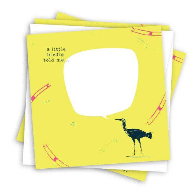 Quirky Bird Card – A Little Bird Told Me… Bird Speech Balloon (10 cards)